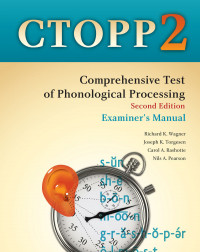 Comprehensive Test of Phonological Processing - Second Edition